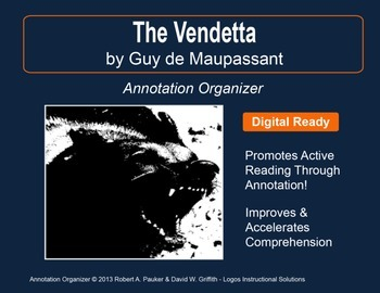 """The Vendetta"" by Guy de Maupassant: Annotation Organizer"