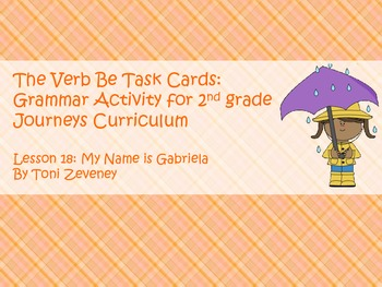The Verb Be Task Cards for Journeys Grade 2