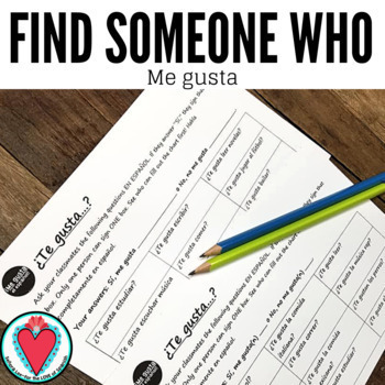 Spanish Speaking Activity - The Verb Gustar - Find Someone Who