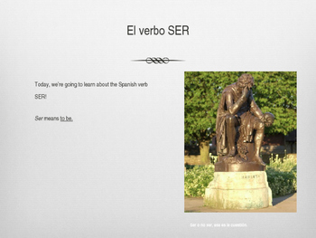 The Verb Ser: Introductory Powerpoint