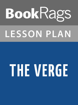 The Verge Lesson Plans