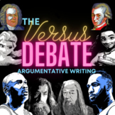 The Versus Debate - Argumentative Writing Practice!