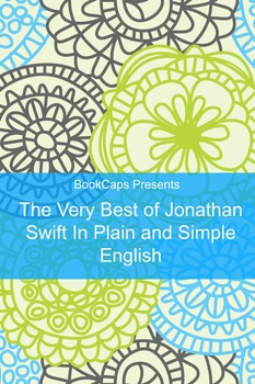 The Very Best of Jonathan Swift In Plain and Simple English