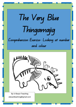 The Very Blue Thingamajig by Narelle Oliver  Comprehension