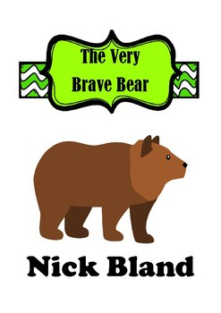 The Very Brave Bear Activities