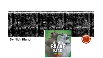 The Very Brave Bear (Nick Bland) - Lesson plan and powerpoint