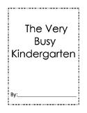 The Very Busy Kindergarten