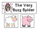 The Very Busy Spider: A Primary Mentor Sentence Unit