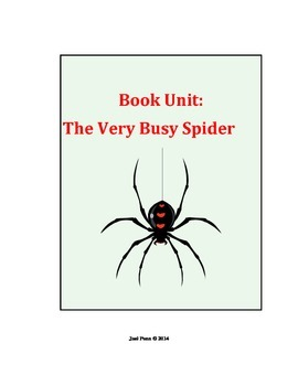 The Very Busy Spider: Book Unit