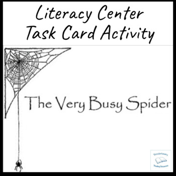 The Very Busy Spider Eric Carle Task Literacy Cards Literature Circles Groups