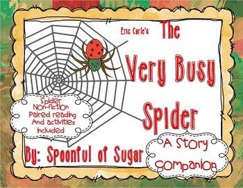 The Very Busy Spider (Story Companion with Non-Fiction companion text)