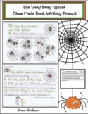 The Very Busy Spider Writing Prompt: A Class-Made Book