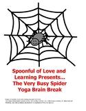The Very Busy Spider Yoga Brain Break
