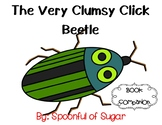 The Very Clumsy Click Beetle (Book Companion with story an