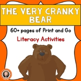 The Very Cranky Bear Book Study- Print & Go Literacy Activities
