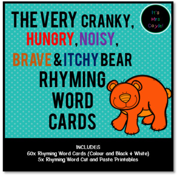 The Very Cranky, Hungry, Noisy, Brave and Itchy Bear Rhyming Word Cards