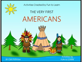 The Very First Americans  ~ 36 pgs. Common Core Activities