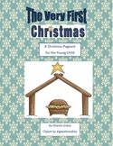 The Very First Christmas - A Christmas Pageant