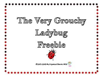 The Very Grouchy Ladybug Freebie