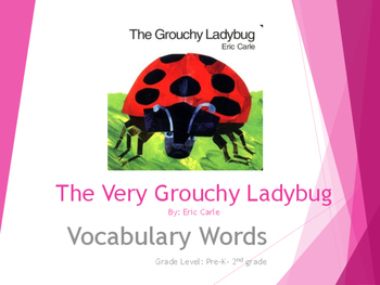 The Very Grouchy Ladybug Vocabulary Words
