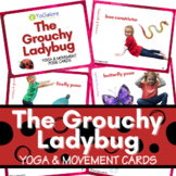 Distance Learning: The Grouchy Ladybug -- Yoga & Movement Cards