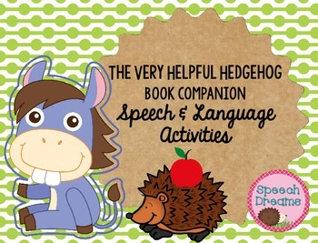 Hedgehog Fun for Speech Therapy {Book Companion: The Very
