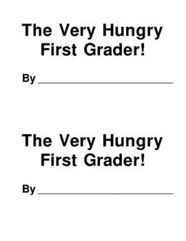 The Very Hungry 1st Grader