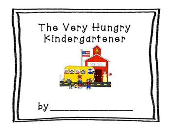 The Very Hungry Kindergartner