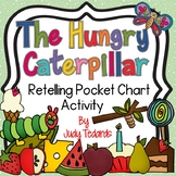 The Very Hungry Caterpillar (A Pocket Chart Story Retelling Activity)