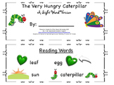 The Very Hungry Caterpillar: A Sight Word Version