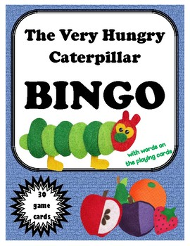 The Very Hungry Caterpillar BINGO (with words on the playing cards)