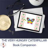 The Very Hungry Caterpillar Book Companion (Speech Therapy)(Boom Card Lesson)