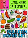 The Very Hungry Caterpillar - Bulletin Board Set