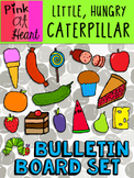 The Very Hungry Caterpillar - Bulletin Board Set