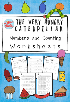 The Very Hungry Caterpillar Theme - Counting Activities and Worksheets