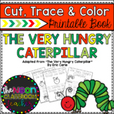 """The Very Hungry Caterpillar"" Cut, Trace and Color Printable Book"