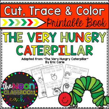 """The Very Hungry Caterpillar"" Cut, Trace & Color Printable Book"