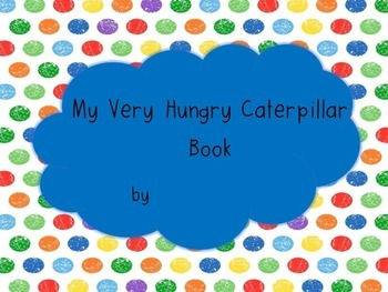 The Very Hungry Caterpillar Student Mini-book