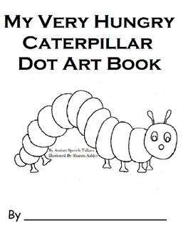 The Very Hungry Caterpillar DOT ART Workbook
