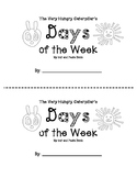 The Very Hungry Caterpillar Days of the Week Book