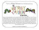 The Very Hungry Caterpillar, Fact vs. Make Believe