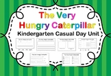 The Very Hungry Caterpillar Kindergarten Casual Day Unit