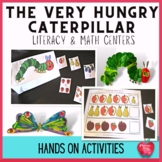 The Very Hungry Caterpillar Literacy and Math Center Activ