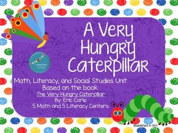 Very Hungry Caterpillar Math / Literacy / Social Studies Unit