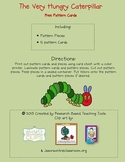 The Very Hungry Caterpillar Pattern Cards Free!