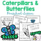 Caterpillars and Butterflies Preschool Highscope Lesson
