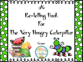 The Very Hungry Caterpillar Re-telling Book & Life Cycle Activity