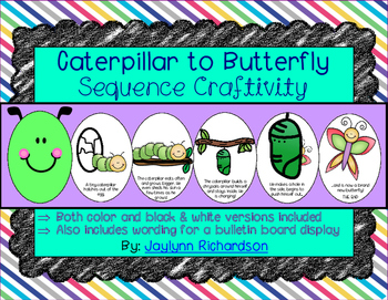Caterpillar to Butterfly Sequence Craftivity