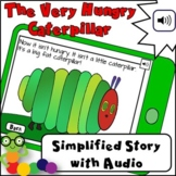 The Very Hungry Caterpillar Simplified Story with Audio -
