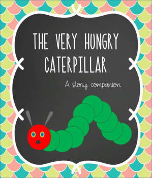 The Very Hungry Caterpillar- Story Companion